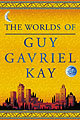 Bright Weavings - The Worlds of Guy Gavriel Kay