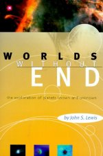 Worlds without End: The Exploration of Planets Known and Unknown