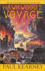 Hawkwood's Voyage, Book 4 of The Monarchies of God