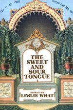 The Sweet and Sour Tongue