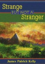 Strange But Not A Stranger