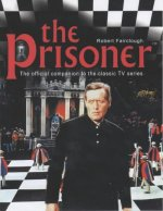 The Prisoner -- The Official Companion to the Classic TV Series
