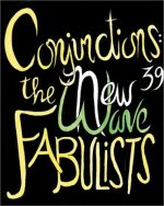Conjunctions: 39 -- The New Wave Fabulists