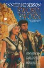 Sword-Sworn:  The Final Novel of Tiger and Del