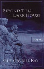 Beyond This Dark House: Poems