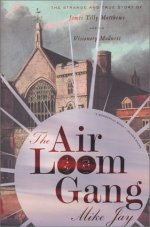 The Air Loom Gang