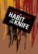 A Habit of the Knife