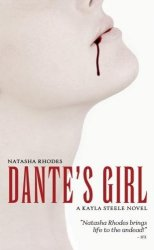 Dante's Girl: A Kayla Steele Novel