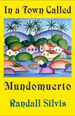 In a Town Called Mundomuerto