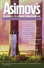 The Asimov's SF 30th Anniversary Anthology