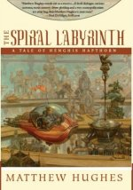 The Spiral Labyrinth: A Tale of Henghis Hapthorn