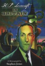 H.P. Lovecraft In Britain: A Monograph