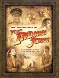 The Adventures of Young Indiana Jones, Volume Two
