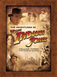 The Adventures of Young Indiana Jones, Volume Three
