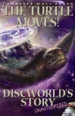 The Turtle Moves!: Discworld's Story So Far