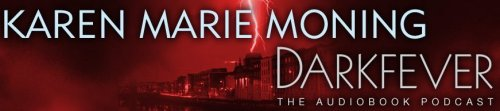 Karen Marie Moning's Darkfever Podcast