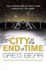 City at the End of Time - Gollancz