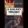 A Galaxy Trilogy: Vol. 4