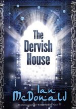 The Dervish House - Gollancz edition