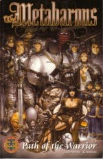 The Metabarons: Path of the Warrior