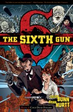The Sixth Gun Books 1: Cold Dead Fingers