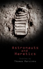 Astronauts and Heretics