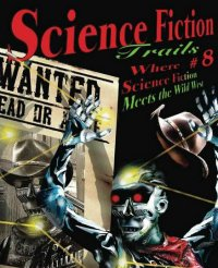 Science Fiction Trails #8