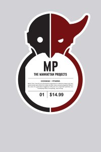 The Manhattan Projects Volume 1: Science. Bad.