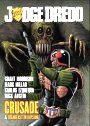 Judge Dredd: Crusade & Frankenstein Division
