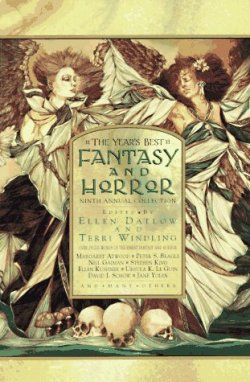 The Year's Best Fantasy and Horror: Ninth Annual Collection