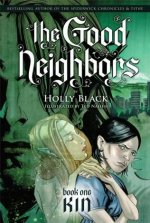 The Good Neighbors, Book One: Kin