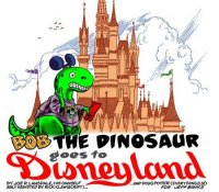 Bob the Dinosaur Goes To Disneyland