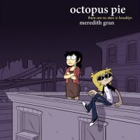 Octopus Pie: There Are No Stars in Brooklyn